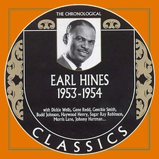 The Chronological Classics: Earl Hines 1953-1954 by Earl Hines