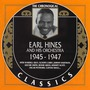 The Chronological Classics: Earl Hines and His Orchestra 1945-1947