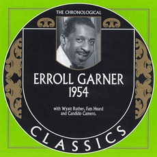 The Chronological Classics: Erroll Garner 1954 mp3 Artist Compilation by Erroll Garner