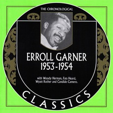 The Chronological Classics: Erroll Garner 1953-1954 mp3 Artist Compilation by Erroll Garner
