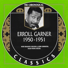 The Chronological Classics: Erroll Garner 1950-1951 mp3 Artist Compilation by Erroll Garner