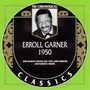 The Chronological Classics: Erroll Garner 1950