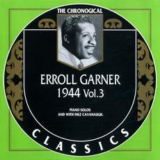 The Chronological Classics: Erroll Garner 1944, Volume 3 mp3 Artist Compilation by Erroll Garner