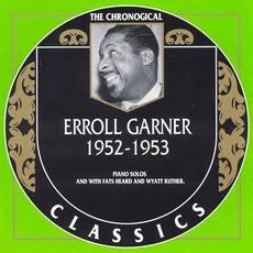 The Chronological Classics: Erroll Garner 1952-1953 mp3 Artist Compilation by Erroll Garner