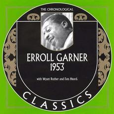 The Chronological Classics: Erroll Garner 1953 mp3 Artist Compilation by Erroll Garner