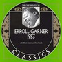 The Chronological Classics: Erroll Garner 1953
