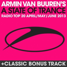 A State of Trance Radio Top 20: April / May / June 2013 mp3 Compilation by Various Artists
