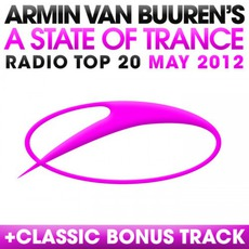 A State of Trance Radio Top 20: May 2012 mp3 Compilation by Various Artists