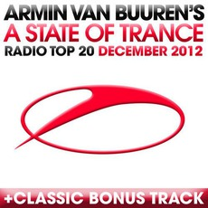 A State of Trance Radio Top 20: December 2012 mp3 Compilation by Various Artists