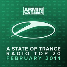 A State of Trance Radio Top 20: February 2014 mp3 Compilation by Various Artists