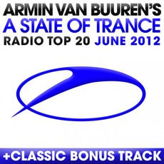 A State of Trance Radio Top 20: June 2012 mp3 Compilation by Various Artists