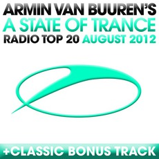 A State of Trance Radio Top 20: August 2012 mp3 Compilation by Various Artists