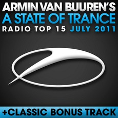 A State of Trance Radio Top 15: July 2011 mp3 Compilation by Various Artists