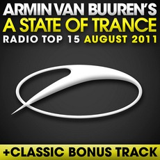 A State of Trance Radio Top 15: August 2011 mp3 Compilation by Various Artists