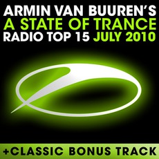 A State of Trance Radio Top 15: July 2010 mp3 Compilation by Various Artists