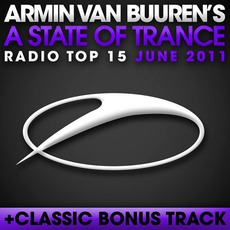 A State of Trance Radio Top 15: June 2011 mp3 Compilation by Various Artists