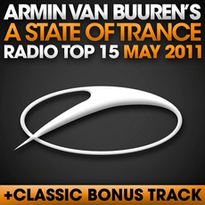 A State of Trance Radio Top 15: May 2011 mp3 Compilation by Various Artists