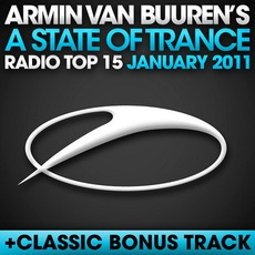 A State of Trance Radio Top 15: January 2011 mp3 Compilation by Various Artists