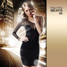 Big City Beats 20 by Various Artists