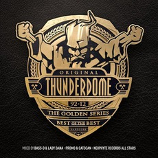 Thunderdome: The Golden Series by Various Artists