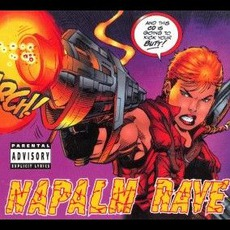 Napalm Rave, Volume 1 mp3 Compilation by Various Artists
