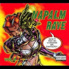 Napalm Rave, Volume 4 by Various Artists