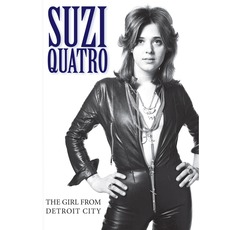 The Girl From Detroit City mp3 Artist Compilation by Suzi Quatro