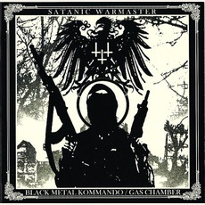 Black Metal Kommando / Gas Chamber mp3 Artist Compilation by Satanic Warmaster