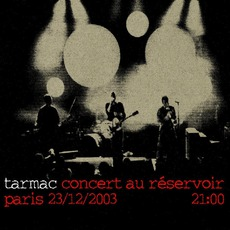 Concert Au Réservoir mp3 Live by Tarmac
