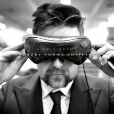 Nobody Knows Anything mp3 Album by Alex Highton