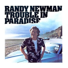 Trouble In Paradise mp3 Album by Randy Newman