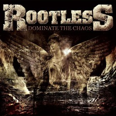 Dominate The Chaos mp3 Album by Rootless