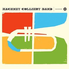 Hackney Colliery Band mp3 Album by Hackney Colliery Band