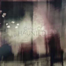 Haunted EP mp3 Album by O S L O