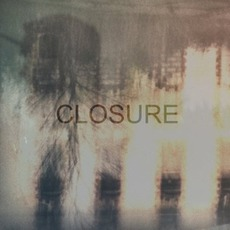 Closure EP by O S L O x Michael St. Laurent