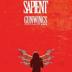 GunWings: A Barrel For Feathers Redux mp3 Album by Sapient