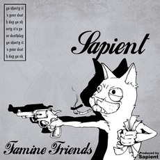 Famine Friends mp3 Album by Sapient