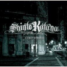 Cold Streets mp3 Album by Shinto Katana