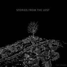 For Clouds mp3 Album by Stories From The Lost