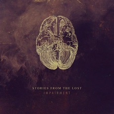 Impairment mp3 Album by Stories From The Lost