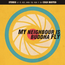 Buddha Fly mp3 Album by My Neighbour Is