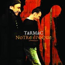 Notre Époque mp3 Album by Tarmac