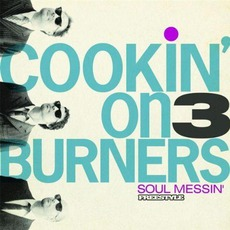 Soul Messin' mp3 Album by Cookin' On 3 Burners
