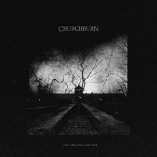 The Awaiting Coffins mp3 Album by Churchburn