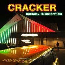 Berkeley To Bakersfield mp3 Album by Cracker