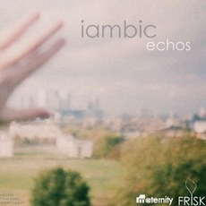 Echos EP mp3 Album by iambic²
