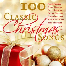 100 Classic Christmas Songs mp3 Compilation by Various Artists