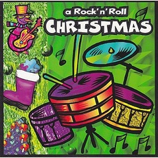A Rock 'n' Roll Christmas by Various Artists