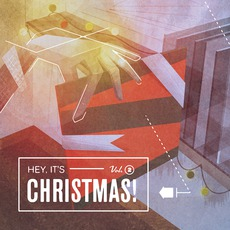 Hey, It's Christmas!, Volume 2 mp3 Compilation by Various Artists