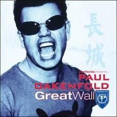 Perfecto Presents Paul Oakenfold: Great Wall mp3 Compilation by Various Artists